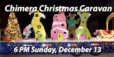 Chimera Christmas Caravan of Lights tickets