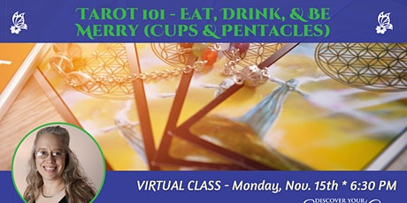 Tarot 101 - Eat, Drink & Be Merry (Cups & Pentacles) tickets