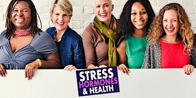 ストレス、ホルモン、健康LIVE WEBINAR
