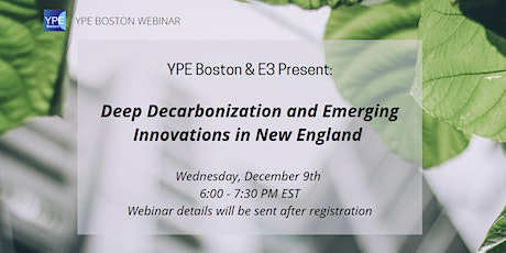 Deep Decarbonization and Emerging Innovations in New England tickets