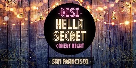 "POSTPONED: Desi ""HellaSecret"" Outdoor Comedy & Cocktail Night"