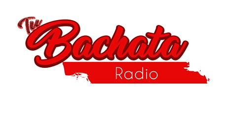 Tu Bachata Radio -Listen to Bachata Music! tickets
