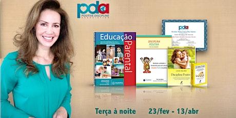 ONLINE - Certificação em Educação Parental Disciplina Positiva (TERÇA) ingressos