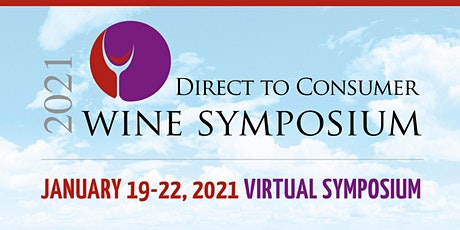 Direct to Consumer Wine Symposium 2021 tickets