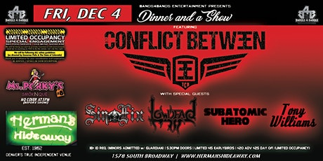 (postponed) CONFLICT BETWEEN_SINFIX_LOWDEAD_SUBATOMIC HERO_ TONY WILLIAMS tickets