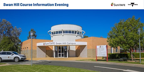 SuniTAFE Swan Hill Course Information Evening tickets
