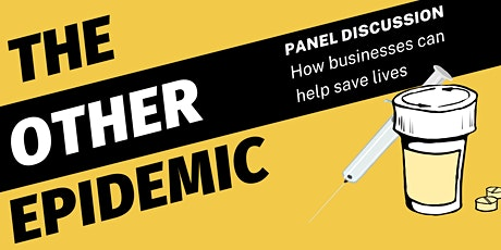 The Other Epidemic: How Businesses Can Help Save Lives tickets