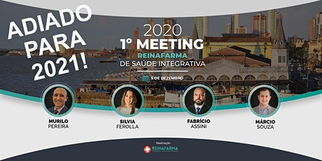 1 Meeting Reinafarma de Saúde Integrativa ingressos