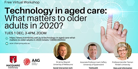Technology in aged care: What matters to older adults in 2020? tickets