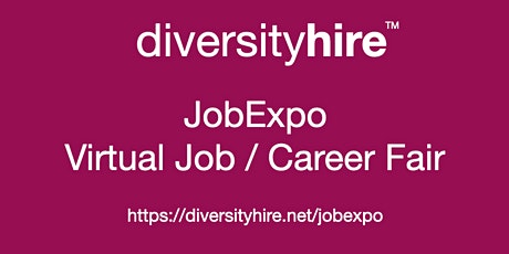 #Diversity #Virtual #JobExpo / Career Fair #DiversityHire #Toronto tickets