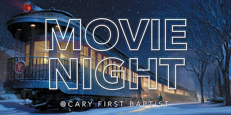 Movie Night at Cary First tickets