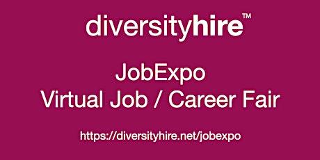 #Diversity #Virtual #JobExpo / Career Fair #DiversityHire #Chattanooga tickets