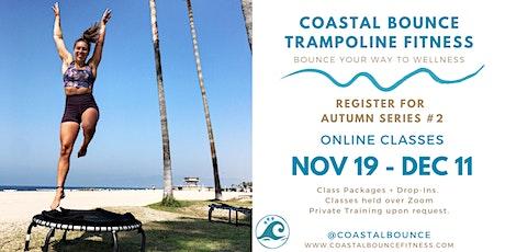 Coastal Bounce Online Trampoline Fitness - Autumn Series #2 tickets