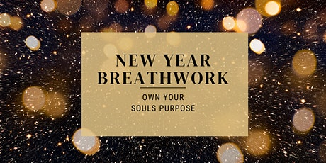 New Year Breathwork to Own Your Souls Purpose tickets