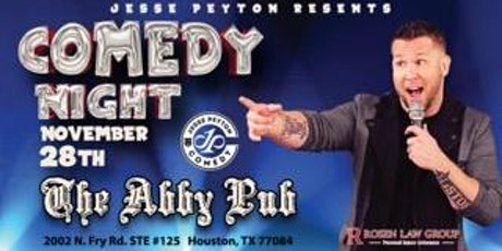 Jesse Peyton Presents: LIVE COMEDY @ The Abbey Pub in Katy, Tx tickets
