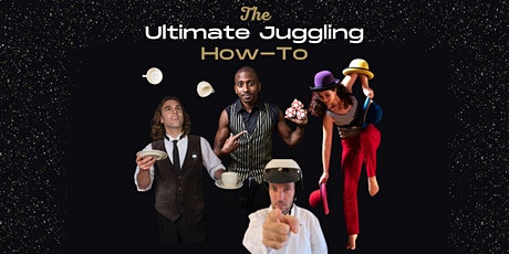The Ultimate Juggling How-To tickets
