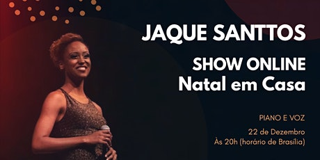 Jaque Santtos - Natal em Casa - Show Online ingressos