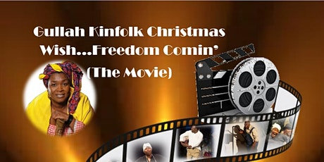 Gullah Kinfolk Christmas Wish, The Movie Premiere tickets