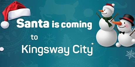 Santa at Kingsway City tickets
