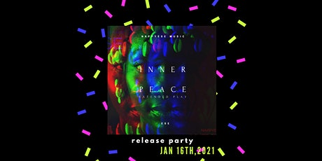 INNER PEACE EP RELEASE PARTY tickets