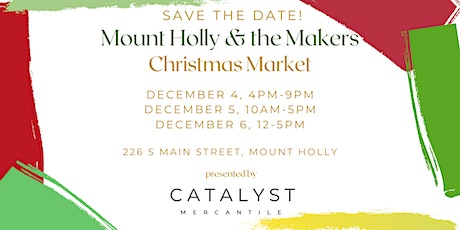 Mount Holly & the Makers Christmas Market Family Night tickets