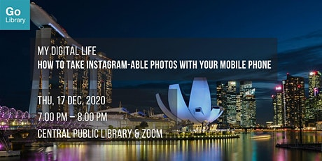How to Take Instagram-able Photos With Your Mobile Phone | My Digital Life tickets