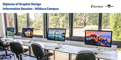 Diploma of Graphic Design (CUA50715) Information Session - Mildura Campus tickets