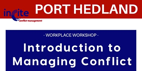 Introduction to Managing Conflict - Port Hedland tickets