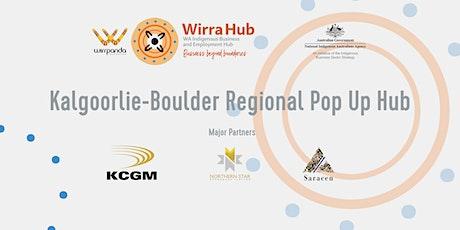 Wirra Hub: Kalgoorlie-Boulder Regional Pop Up Hub tickets