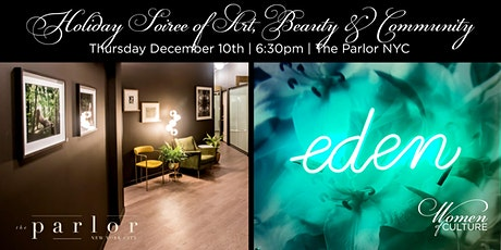 Holiday Soiree of Art, Beauty & Community tickets