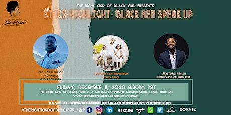 King's Highlight: Black Men Speak Up tickets