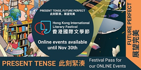 Festival Pass - 20th Hong Kong International Literary Festival Online Event tickets