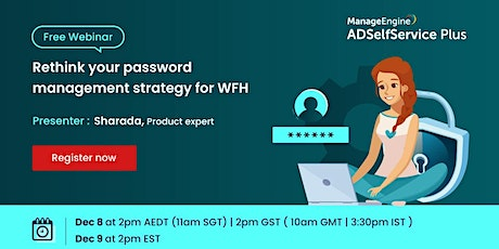 Rethink your password management strategy for WFH Tickets