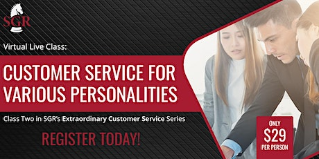 Customer Service Series 2021(III)Customer Service for Various Personalities tickets