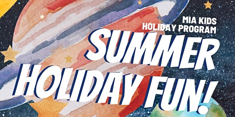 Summer Holiday Fun tickets