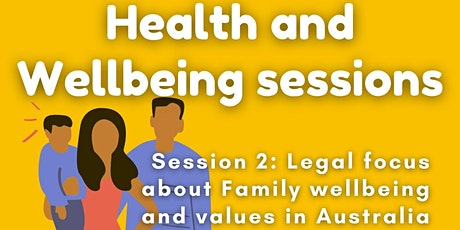 Session 2 Health and Wellbeing: Family Wellbeing and values in Australia tickets