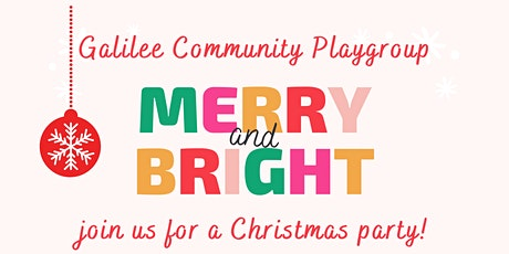 Galilee Playgroup Christmas Celebration tickets