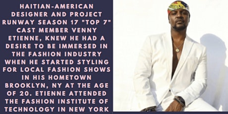 How FGI help launch the career of Project Runway Designer, Venny Etienne. tickets