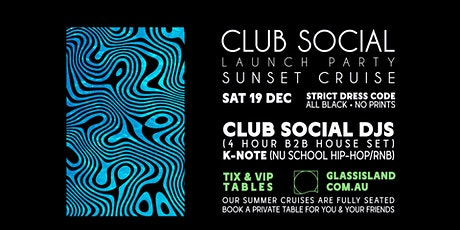 Glass Island - Club Social Sunset Cruise - Saturday 19th December tickets