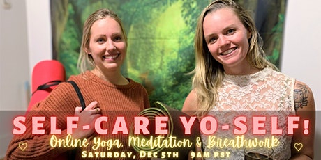 SELF-CARE Yo-Self! Morning Yoga, Meditation & Breathwork tickets