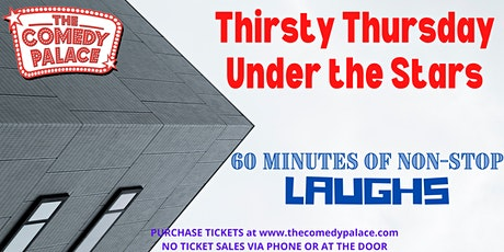 Thirsty Thursday Under the Stars tickets
