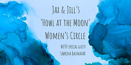 Howl at the Moon - Full Moon Womens Circle tickets