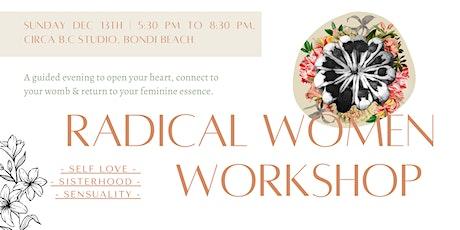 Radical Women - Self Love, Sisterhood & Sensuality - Bondi tickets