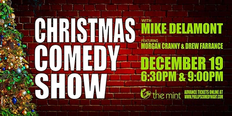Christmas Comedy Show with Mike Delamont (6:30pm show) tickets