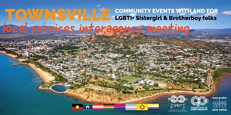 Local Services Interagency Meeting, LGBTI Sistergirl and Brotherboy tickets