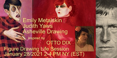 Life Session via Zoom - Figure drawing Emily Metalskin - Otto Dix Theme tickets