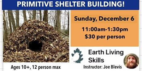 Primitive Shelter Building! tickets