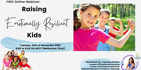 Raising EMOTIONALLY RESILIENT Kids tickets