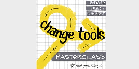 Change Tools - Masterclass with Lynne Cazaly