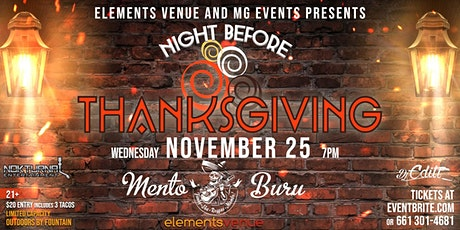 2020 Night B4 Thanksgiving Jam w/Mento Buru, Pozole & Tacos tickets